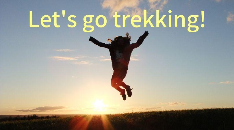 Let's go trekking