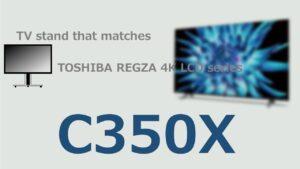 C350X TVstand IC