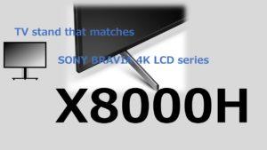X8000H TVstand IC